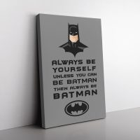 Be Batman Canvas