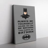 Be Batman Canvas